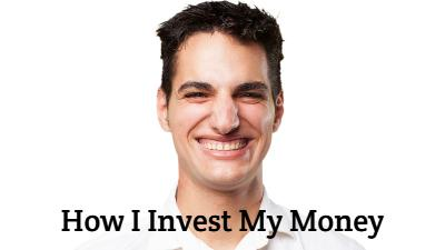 How I invest my money