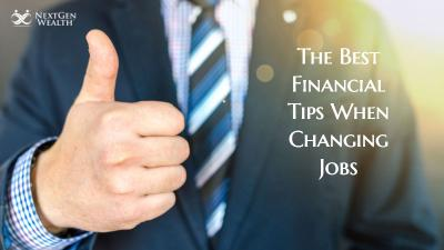 The Best Personal Finance Tips When Changing Jobs