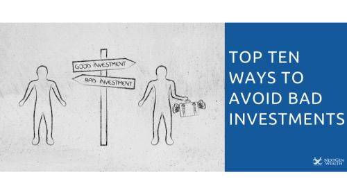 Top Ten Ways To Avoid Bad Investments