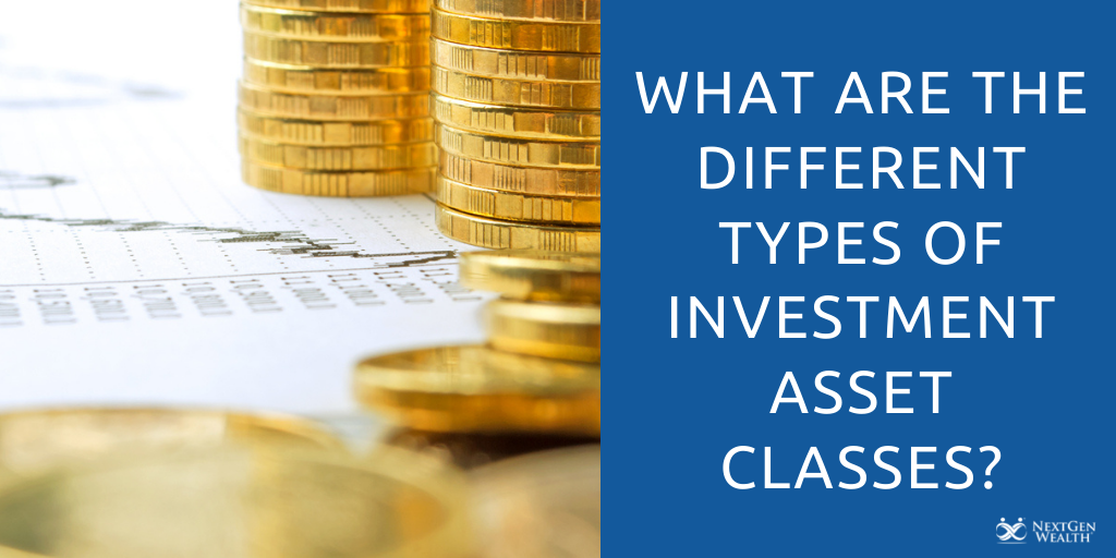 What Are the Different Types of Investment Asset Classes?